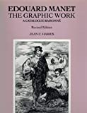 Manet's Graphic Work, Jean C. Harris, 1556600429