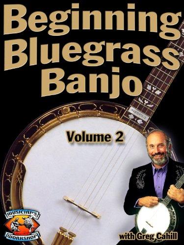 Bluegrass Tunes (Beginning Bluegrass Banjo Vol. 2)