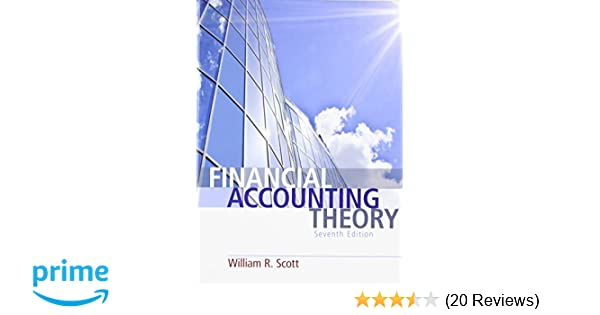 Amazon financial accounting theory 7th edition 9780132984669 amazon financial accounting theory 7th edition 9780132984669 william r scott books fandeluxe Gallery