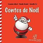 Contes de Noël | Livre audio Auteur(s) : Francine Allard, Claudie Stanké, Isabelle Cyr Narrateur(s) : Francine Allard, Claudie Stanké, Isabelle Cyr