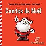 Contes de Noël | Francine Allard,Claudie Stanké,Isabelle Cyr