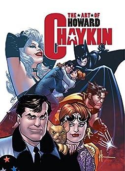 The Art of Howard Chaykin (Dynamite Art Books) by [Greenberger, Robert]