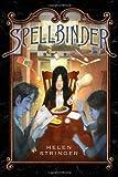 Spellbinder, Helen Stringer, 0312387636