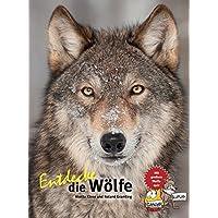 Entdecke die Wölfe (Entdecke - Die Reihe mit der Eule)