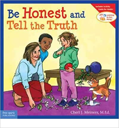 Book [(Be Honest and Tell the Truth )] [Author: Cheri J. Meiners] [Nov-2007]
