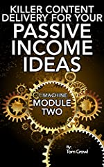 Module Two of the P.I. Machine series. In Creative Content 101 For Passive Income Products, Tom shared powerful idea-generating methods to unleash your creativity. Now that you have content, it is time to create the materials you will share i...