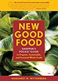 New Good Food Pocket Guide, rev: Shopper's Pocket Guide to Organic, Sustainable, and Seasonal Whole Foods by  Margaret M. Wittenberg in stock, buy online here