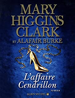 L'affaire Cendrillon, Clark, Mary Higgins