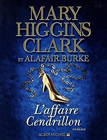 L'Affaire Cendrillon par Higgins Clark