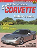 High-Performance C5 Corvette Builder's Guide, Walt Thurn, 1932494332