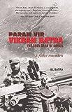 Param Vir - Vikram Batra