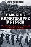 Blocking Kampfgruppe Peiper: The 504th Parachute