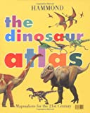 The Dinosaur Atlas, Hammond World Atlas Corporation Staff, 0843719117