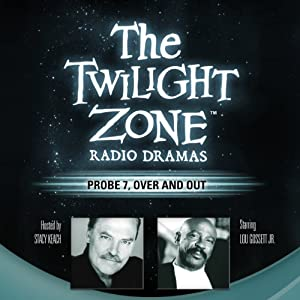 Probe 7, Over and Out Radio/TV Program