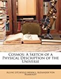 Cosmos, Allyne Litchfield Merrill and Alexander Von Humboldt, 1147470006