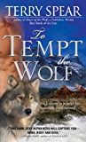 To Tempt the Wolf (Heart of the Wolf)