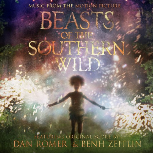 Beasts of the Southern Wild (2012) Movie Soundtrack