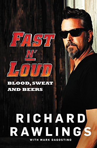 Fast N' Loud: Blood, Sweat and Beers Book