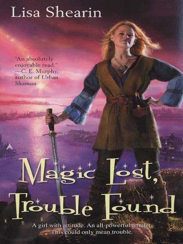 - Magic Lost, Trouble Found (Raine Benares Book 1)