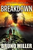 Breakdown: A Post-Apocalyptic Survival series (Dark Road Book 1)
