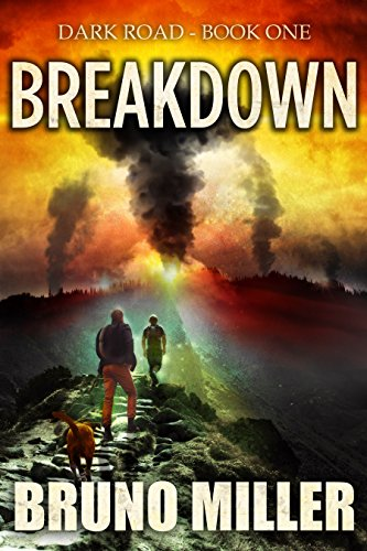 Breakdown: A Post-Apocalyptic Survival series (Dark Road Book 1) cover