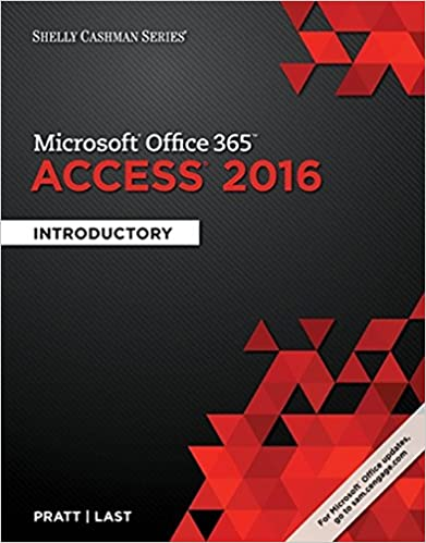 Shelly Cashman Series Microsoft Office 365 & Access 2016: Introductory