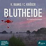 Blutheide | Kathrin Hanke,Claudia Kröger