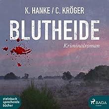 Blutheide Hörbuch von Kathrin Hanke, Claudia Kröger Gesprochen von: Beate Rysopp