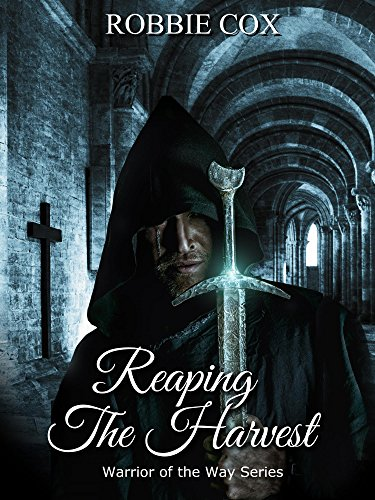 Reaping the Harvest: An Urban Fantasy (Warrior of the Way Book 1)