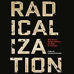 Radicalization: Why Some People Choose the Path of Violence | Farhad Khosrokhavar