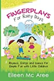 Fingerplays for Rainy Days, Eileen Aree, 1497453194