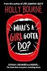 Whats a Girl Gotta Do ? par Bourne