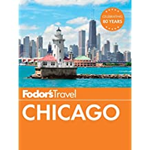 Fodor's Chicago (Full-color Travel Guide Book 30)