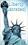 download ebook on liberty (illustrated): new enlarged edition pdf epub