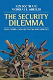 img - for The Security Dilemma: Fear, Cooperation and Trust in World Politics book / textbook / text book