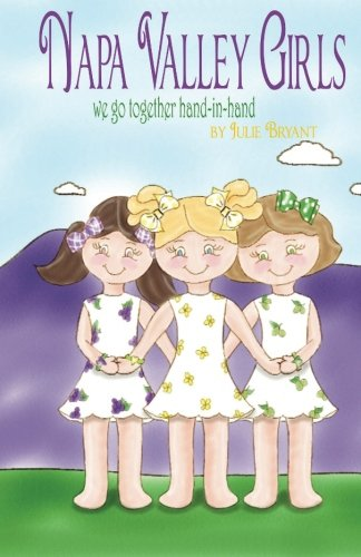 Napa Valley Girls: we go together hand-in-hand