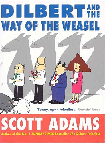 Dilbert and the Way of the Weasel by Scott Adams (2003-10-03)