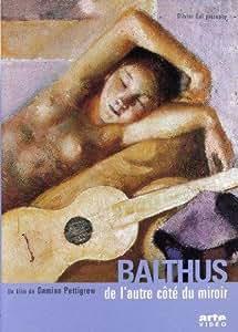 Balthus, de l'autre côté du miroir [Francia] [DVD]