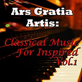 ars gratia artis classical music for inspired vol 1 novosibirsk philharmonic. Black Bedroom Furniture Sets. Home Design Ideas