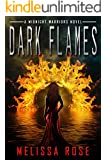 Dark Flames:Paranormal Urban Fantasy Mythical Warrior and Demon Series (Midnight Warriors Book 1)