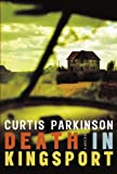 Death in Kingsport, Curtis Parkinson, 088776827X