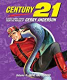 Century 21: Classic Comic Strips from the Worlds of Gerry Anderson Vol 4: Above and Beyond