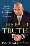 The Bald Truth, David Falk, 1416584382