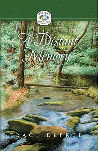 A Distant Memory (Mystery and the minister's wife)