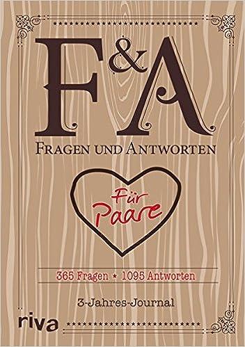 Fragen und Antworten für Paare: 365 Fragen, 1095 Antworten. 3-Jahres-Journal
