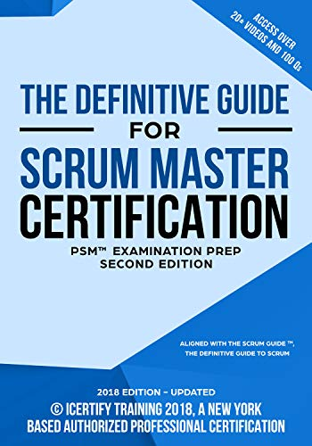 The Scrum Master Training Manual: The Definitive Guide for Professional Scrum Master - PSM® Certification (Best Scrum Master Certification)
