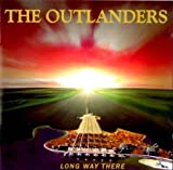 The Outlanders, Long Way There CD