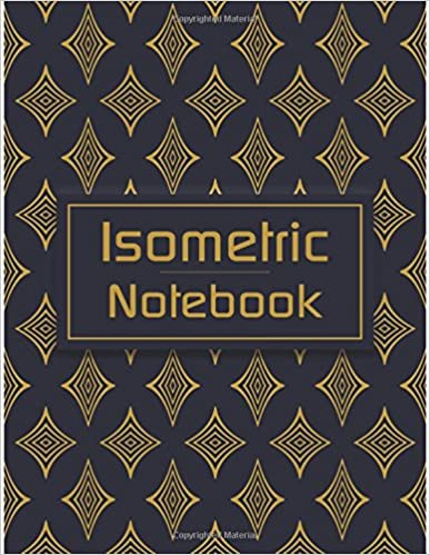 Isometric Notebook Isometric Graph Paper Notebook 1 4