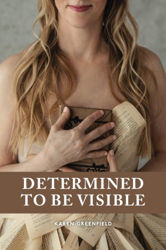 Determined to Be Visible