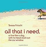 All That I Need, Teresa Fritschi, 1466497785